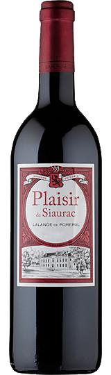 Plaisir de Chateau Siaurac Lalande de Pomerol 2013
